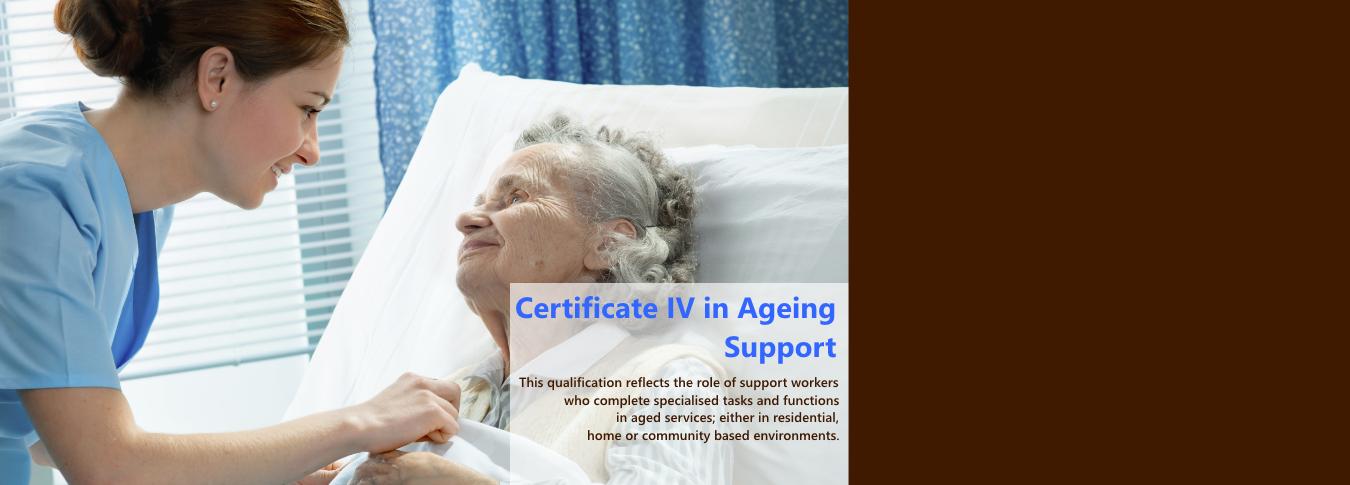 Cert IV in Aeging Support